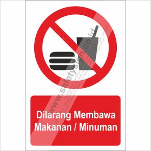 Rambu K3 Dilarang Membawa Makanan Minuman